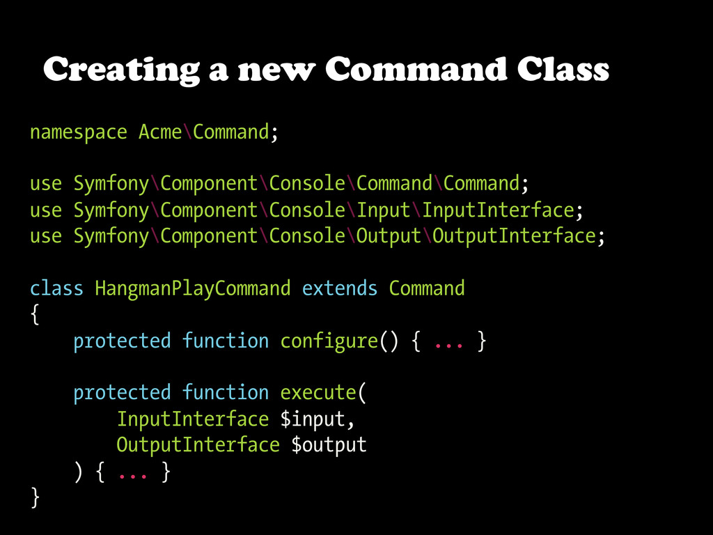 namespace Acme\Command; use Symfony\Component\C...
