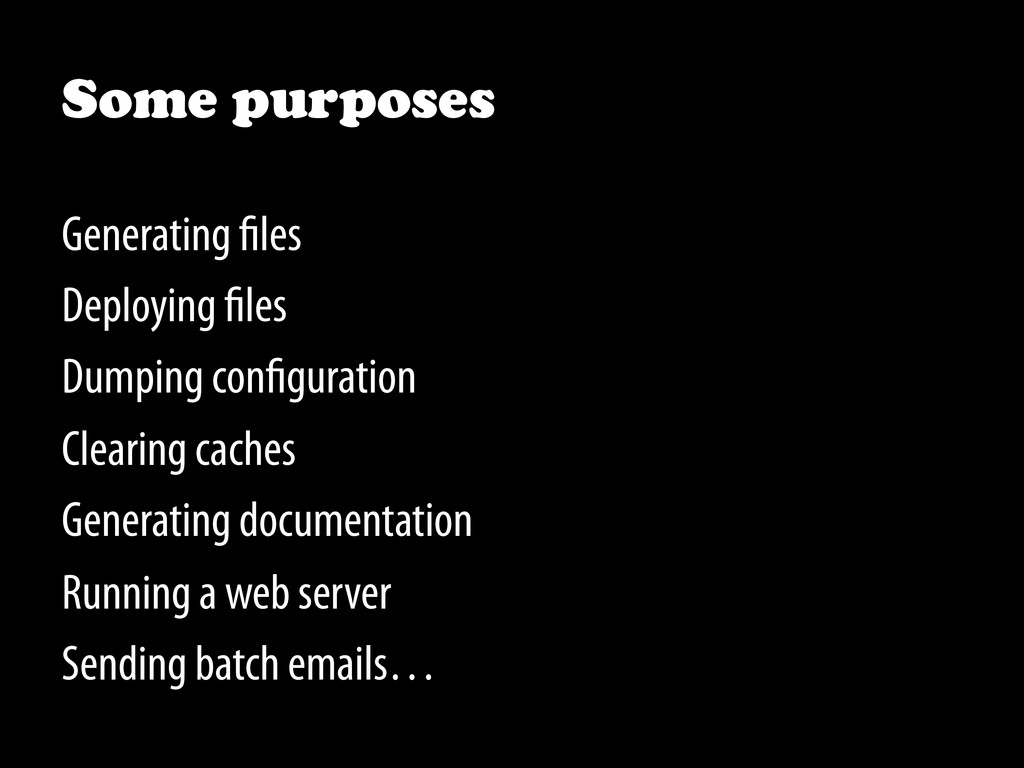 Some purposes Generating les Deploying les Dump...