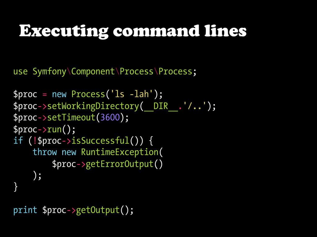 Executing command lines use Symfony\Component\P...