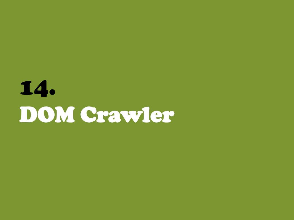 14. DOM Crawler