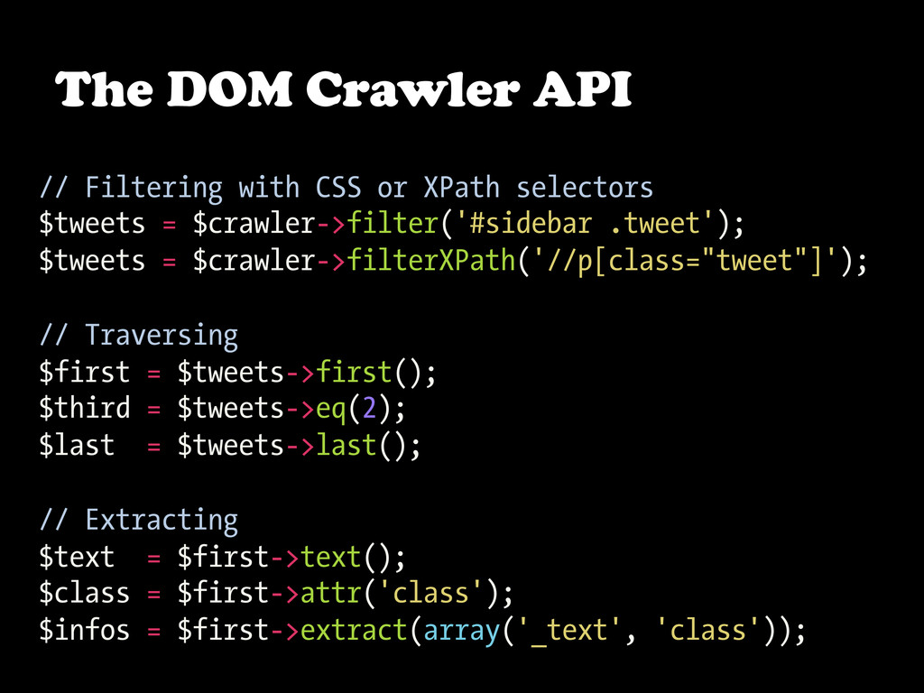 The DOM Crawler API // Filtering with CSS or XP...