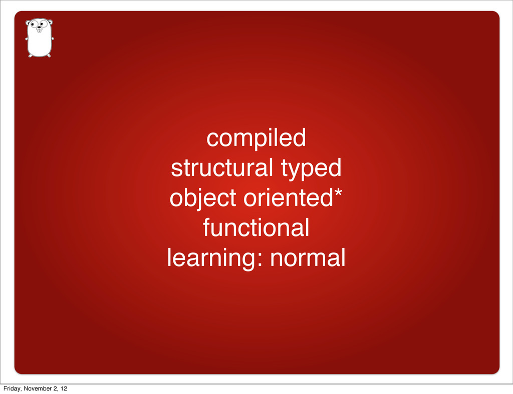 compiled structural typed object oriented* func...