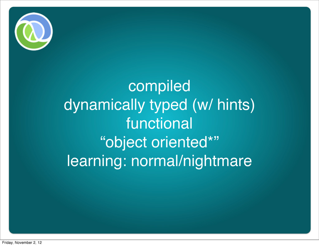 compiled dynamically typed (w/ hints) functiona...
