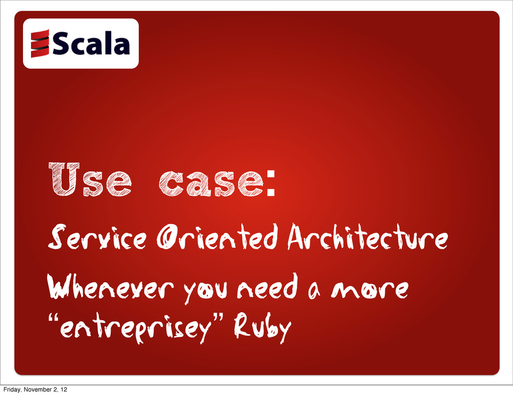 Use case: Service Oriented Architecture Wheneve...