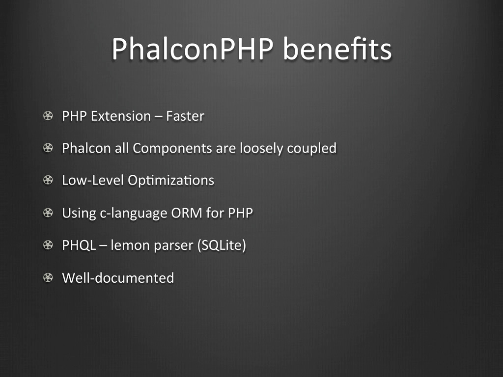 PhalconPHP benefits !  PHP Extension ...