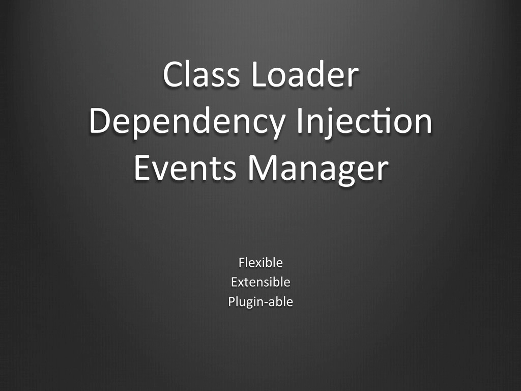 Class Loader  Dependency InjecWon  ...