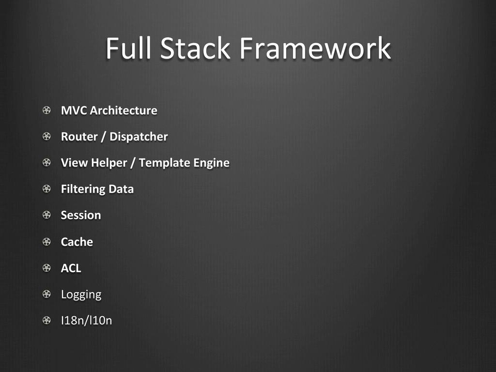 Full Stack Framework !  MVC Architec...