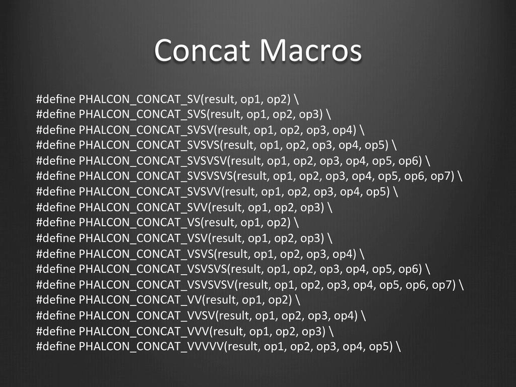 Concat Macros #define PHALCON_CONCAT_SV(r...
