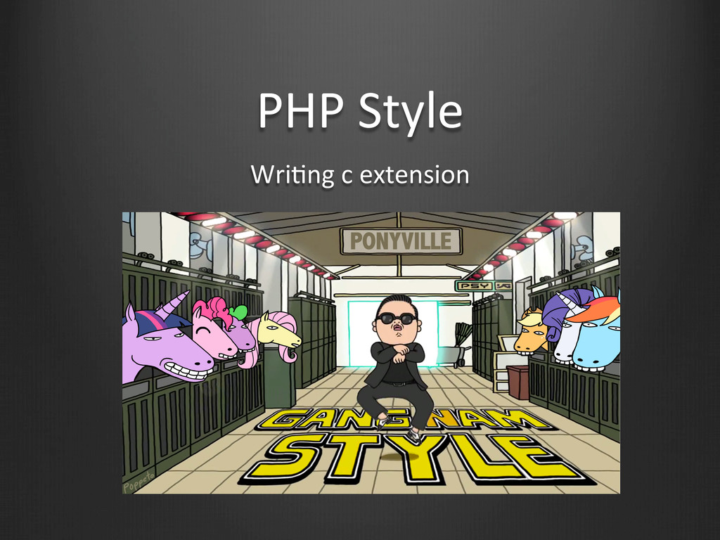 PHP Style WriWng c extension