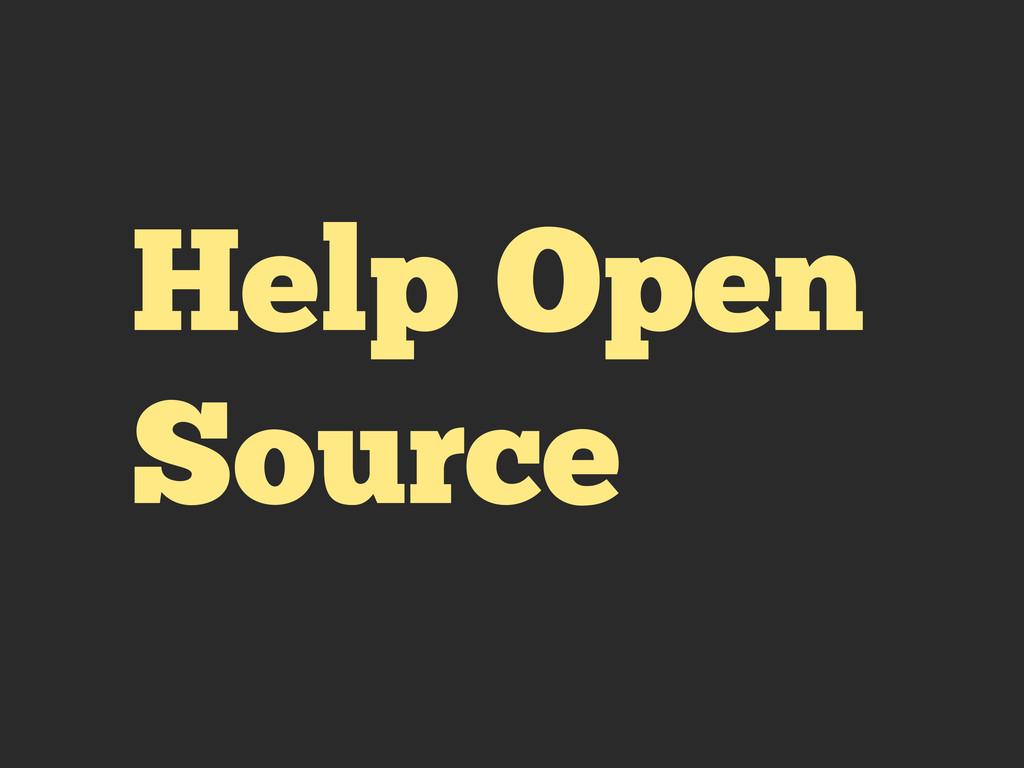 Help Open Source