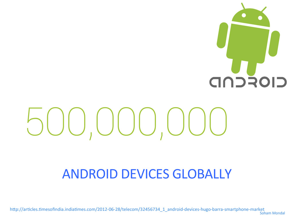 500,000,000 ANDROID DEVICES GLOBALLY  ...