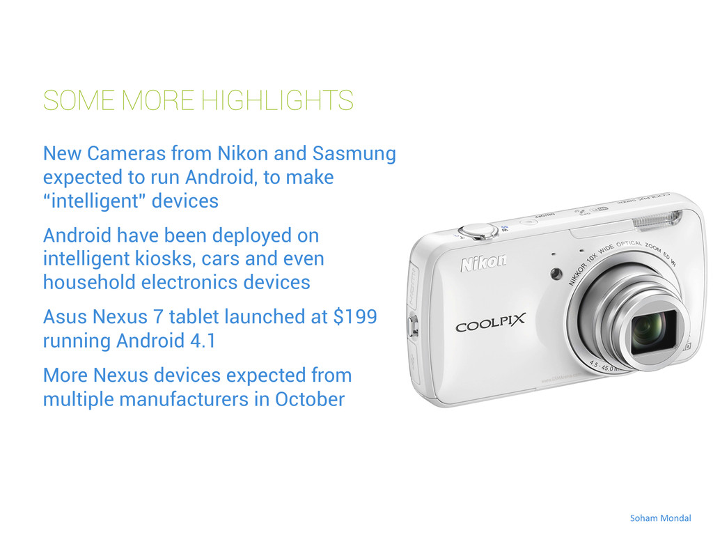 SOME MORE HIGHLIGHTS New Cameras from Nikon and...