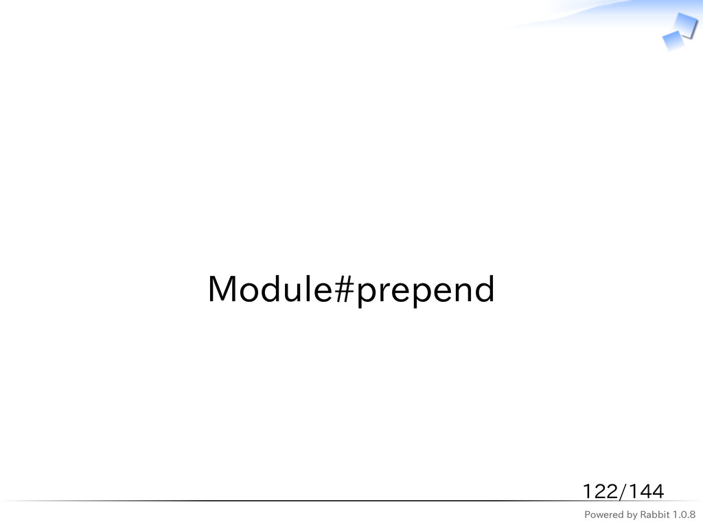 Powered by Rabbit 1.0.8   Module#prepend 122/144