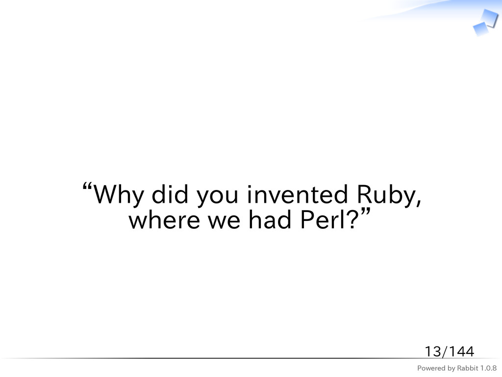 "Powered by Rabbit 1.0.8   ""Why did you invented..."