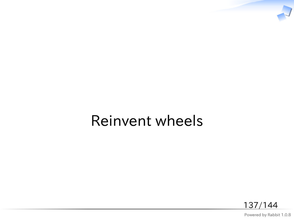 Powered by Rabbit 1.0.8   Reinvent wheels 137/1...