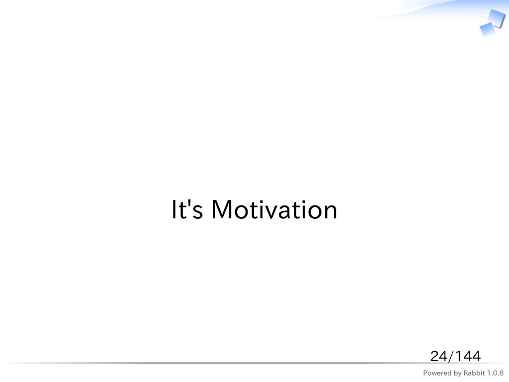 Powered by Rabbit 1.0.8   It's Motivation 24/144