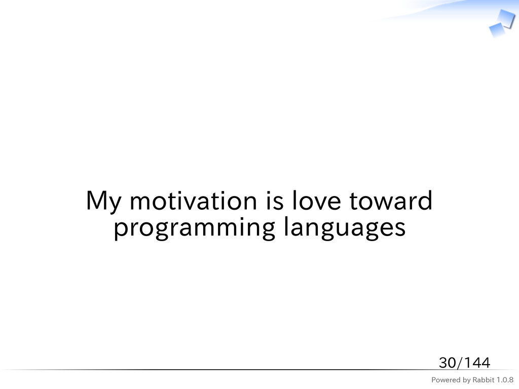 Powered by Rabbit 1.0.8   My motivation is love...
