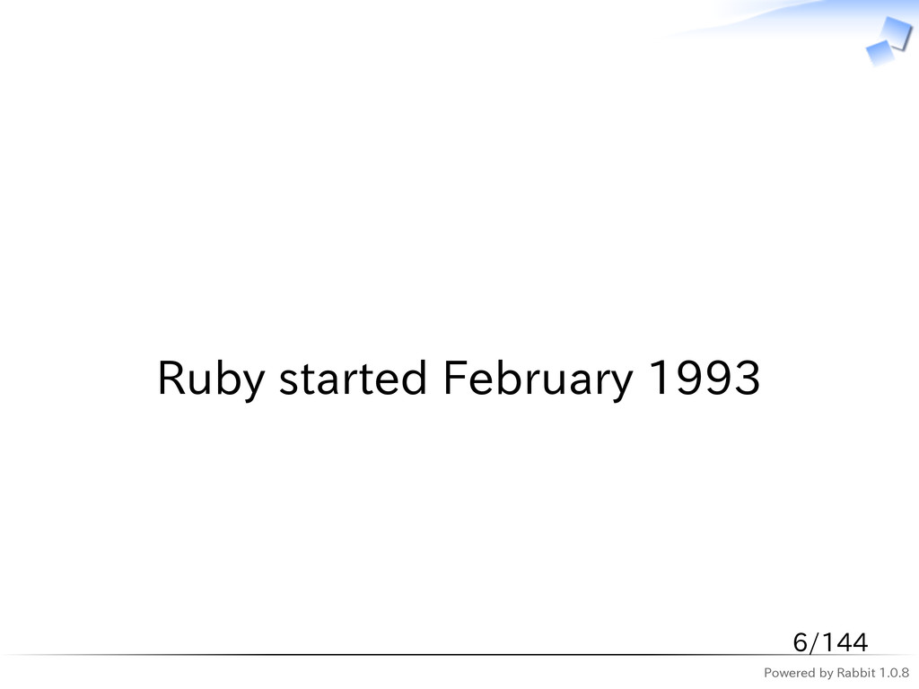 Powered by Rabbit 1.0.8   Ruby started February...