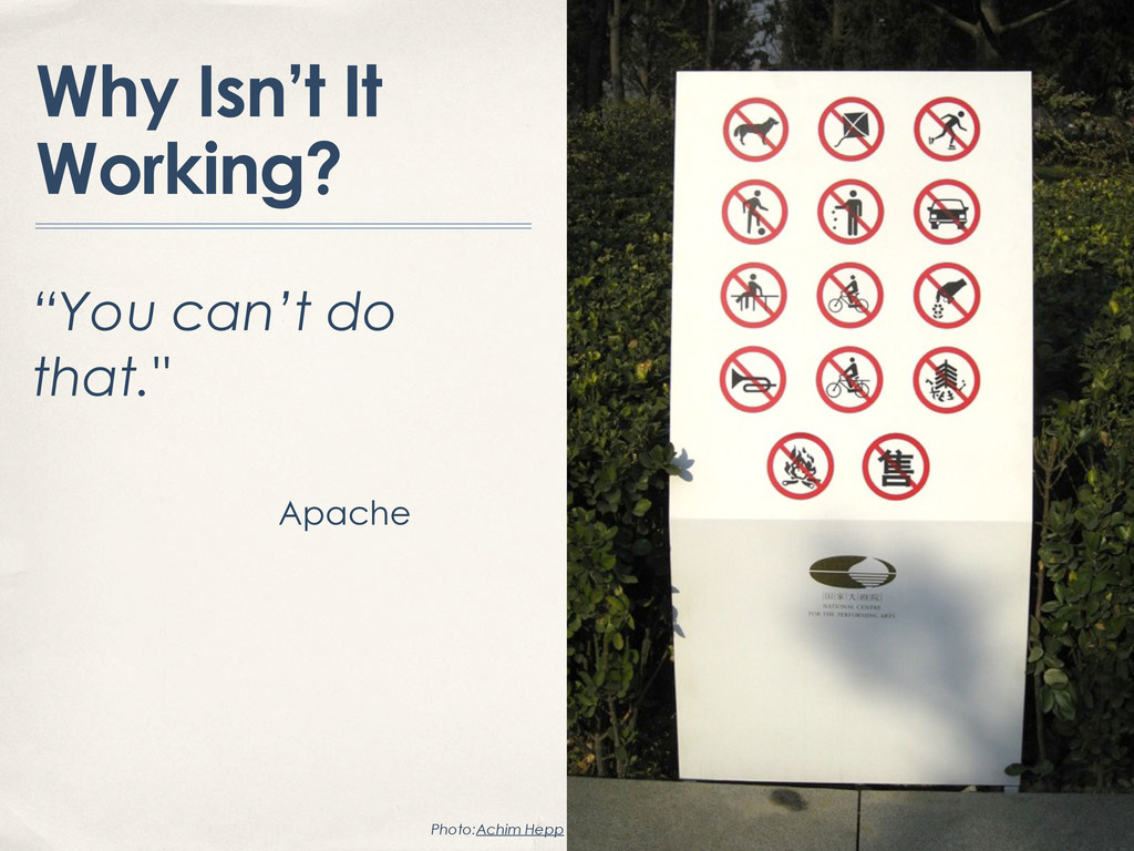 """Why Isn't It Working? """"You can't do that."""" Apac..."""