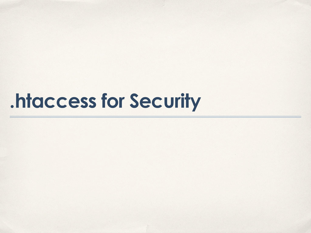 .htaccess for Security