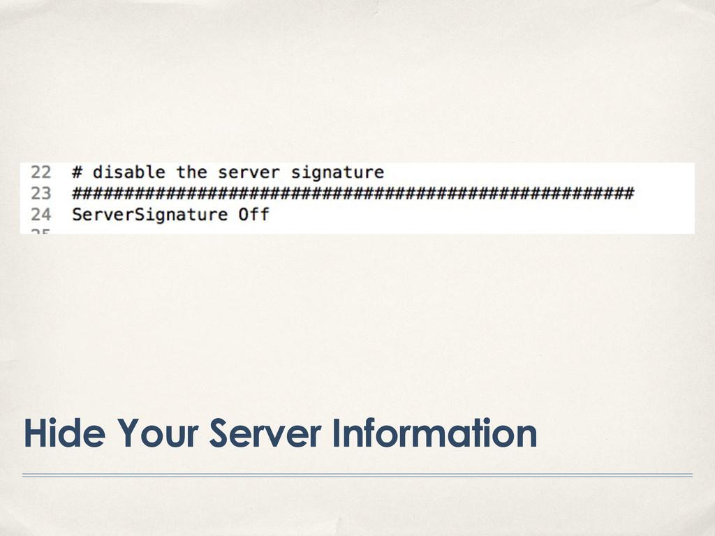 Hide Your Server Information