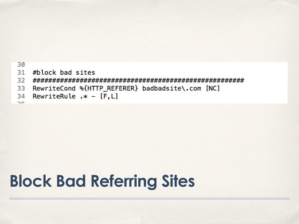 Block Bad Referring Sites