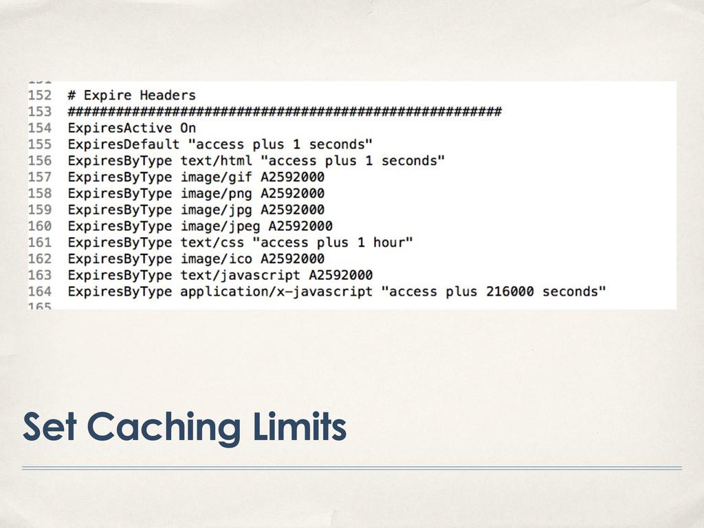 Set Caching Limits