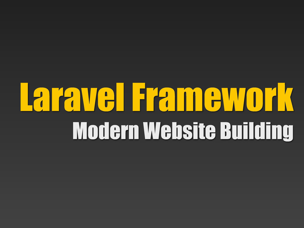 Modern Website Building Laravel Framework
