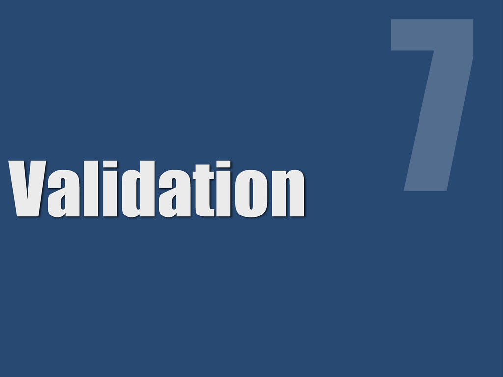 Validation 7