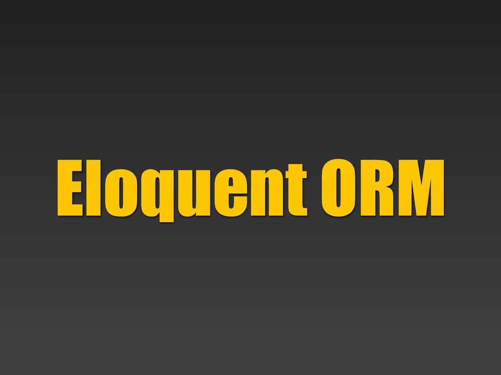 Eloquent ORM
