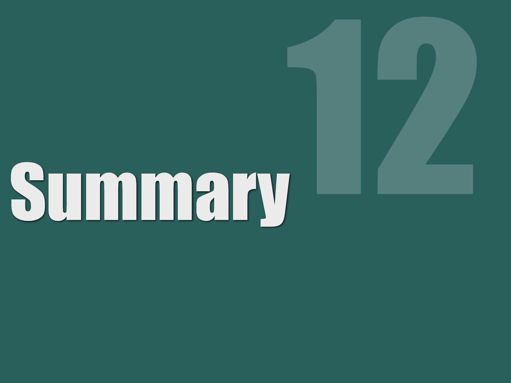 Summary 12