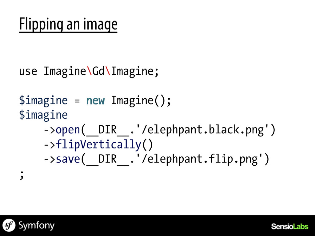 Flipping an image use Imagine\Gd\Imagine; $imag...