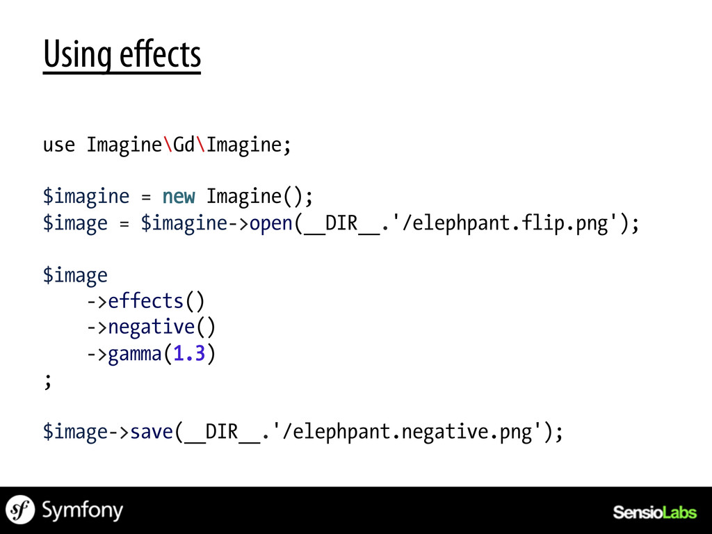 Using effects use Imagine\Gd\Imagine; $imagine =...