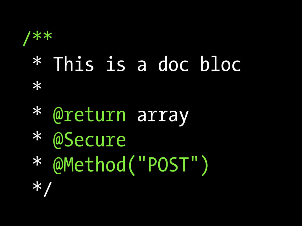 /** * This is a doc bloc * * @return array * @S...