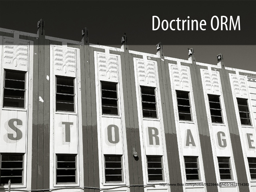 Doctrine ORM http://www.flickr.com/photos/76239...