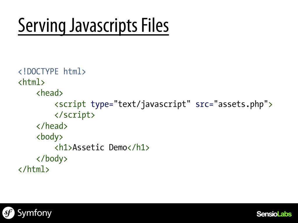 Serving Javascripts Files <!DOCTYPE html> <html...