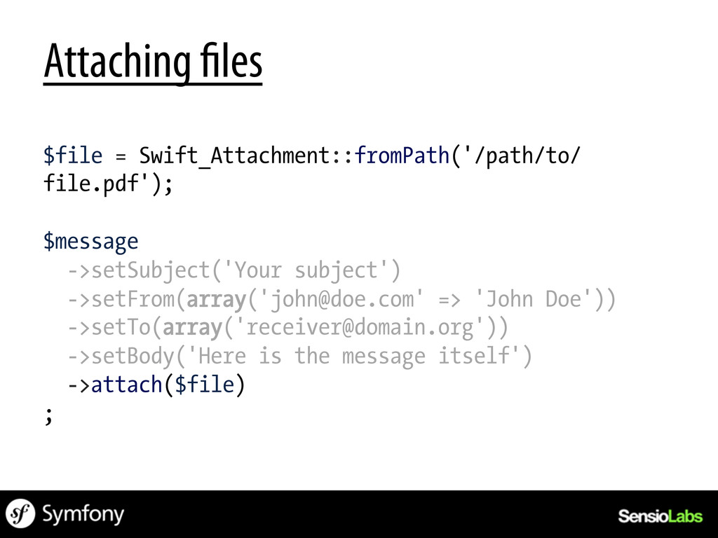 Attaching les $file = Swift_Attachment::fromPat...