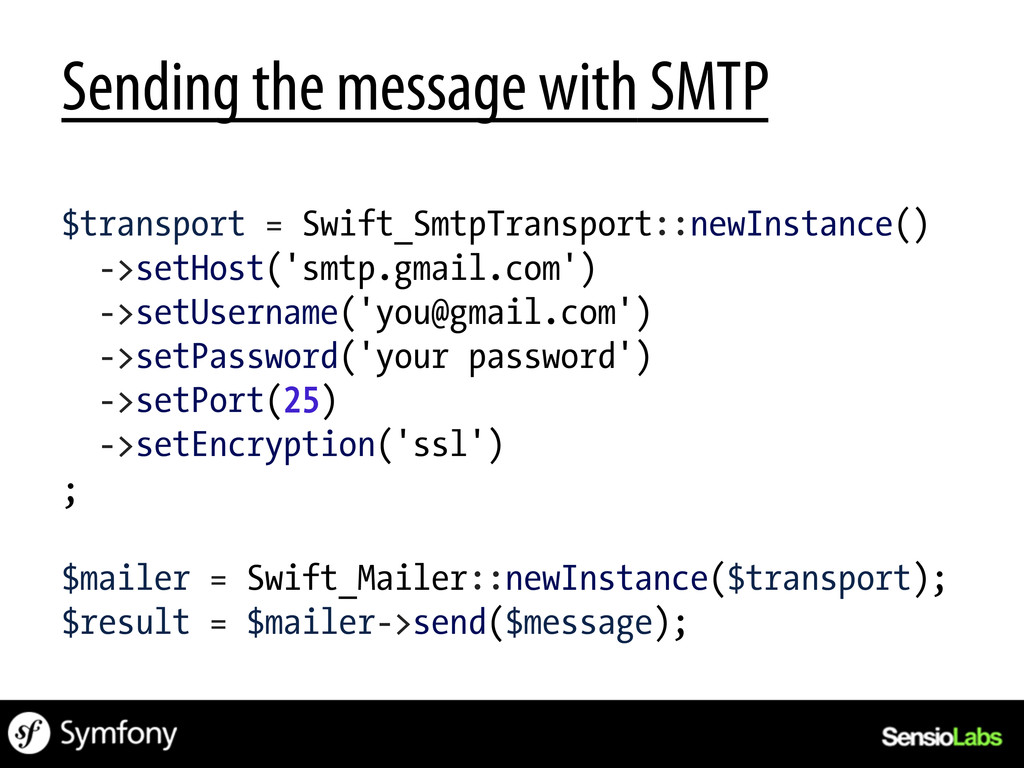 Sending the message with SMTP $transport = Swif...