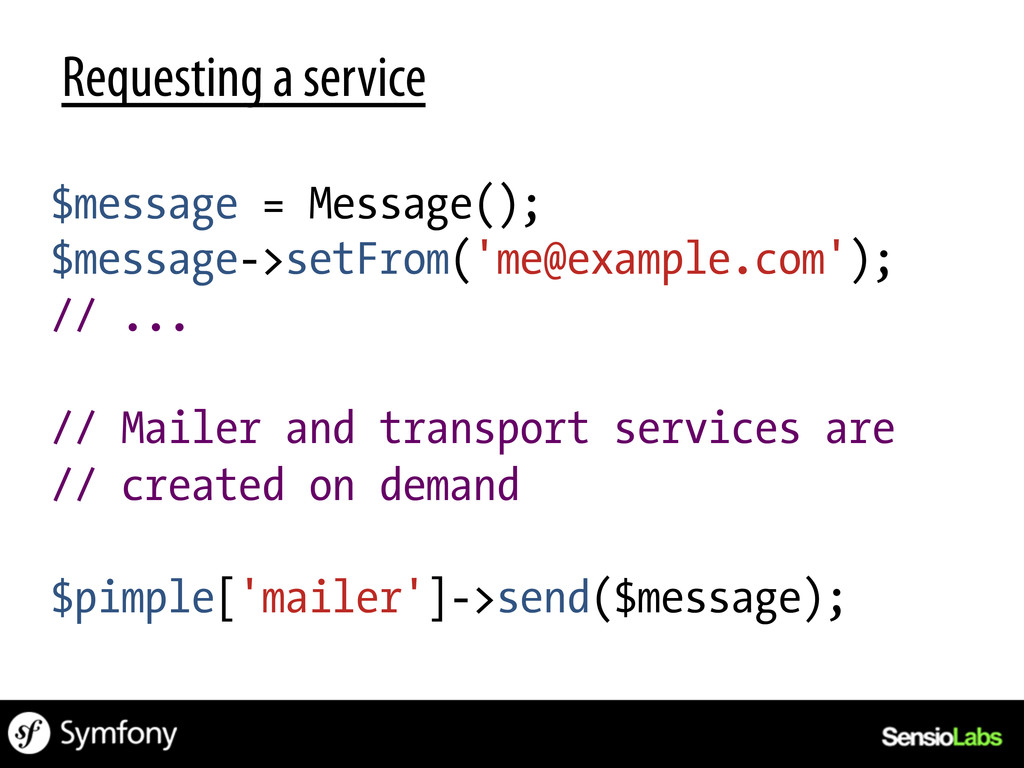Requesting a service $message = Message(); $mes...