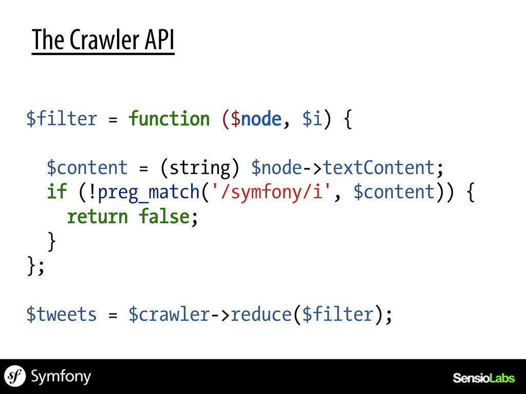 The Crawler API $filter = function ($node, $i) ...