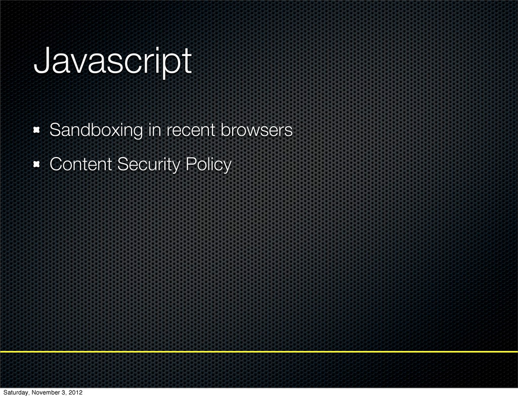 Javascript Sandboxing in recent browsers Conten...