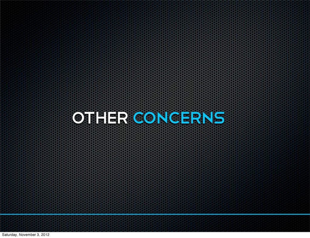 OTHER CONCERNS Saturday, November 3, 2012