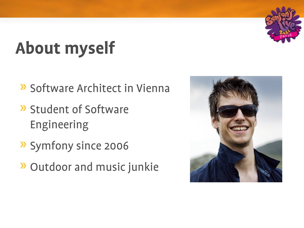 About myself Software Architect in Vienna Stude...