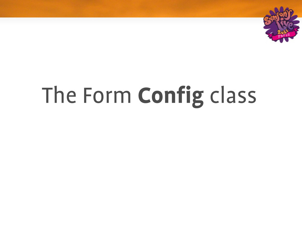 The Form Config class