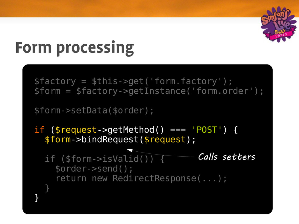 Form processing $factory = $this->get('form.fac...
