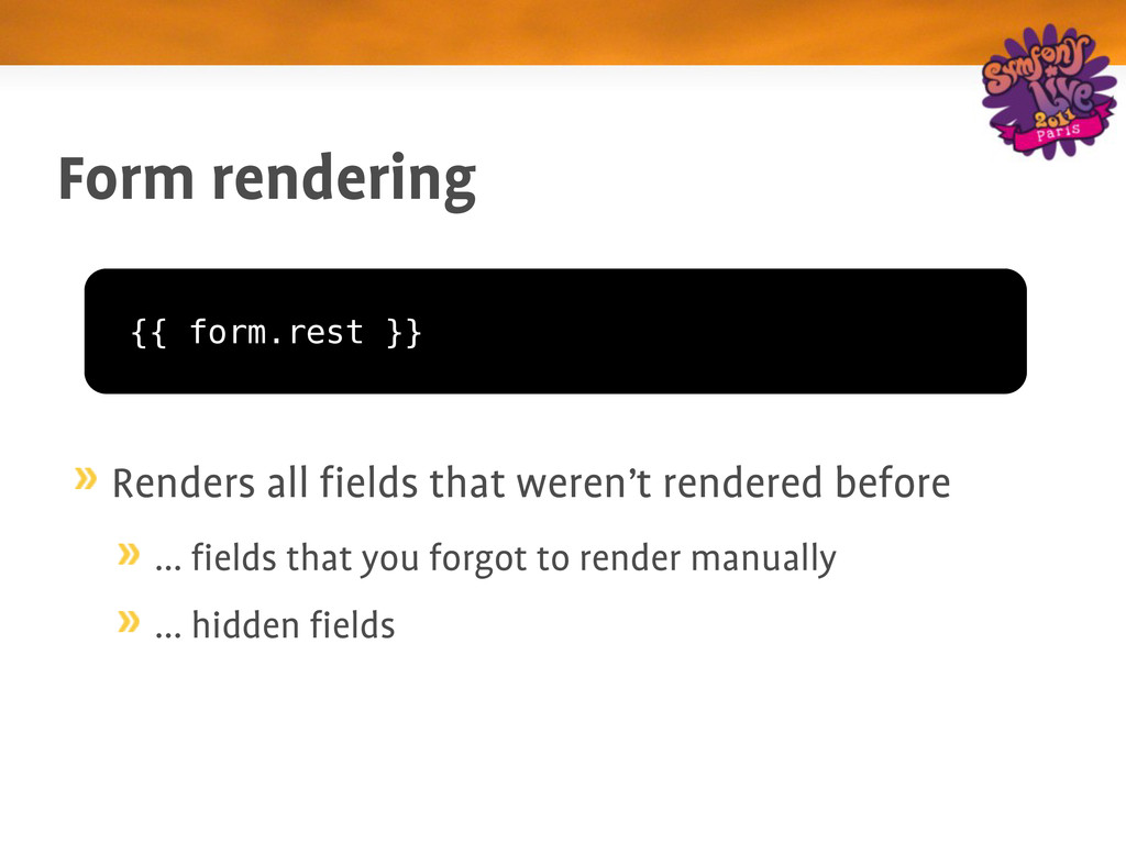 Form rendering Renders all fields that weren't ...