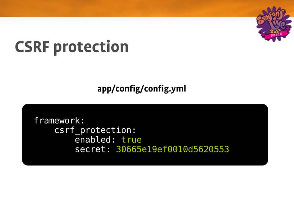 CSRF protection app/config/config.yml framework...