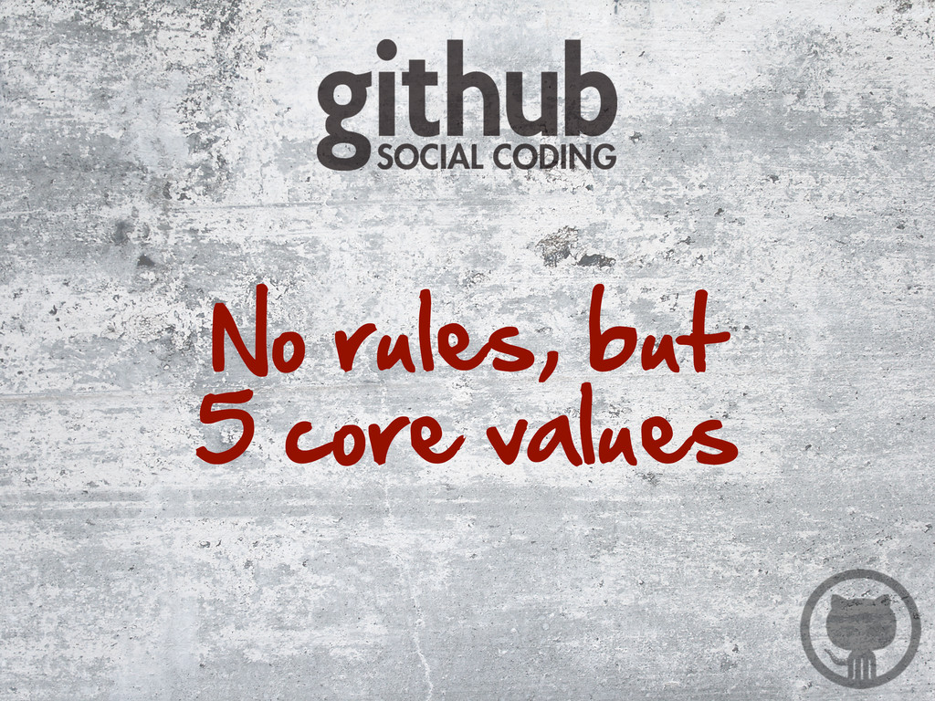 No rules, but 5 core values