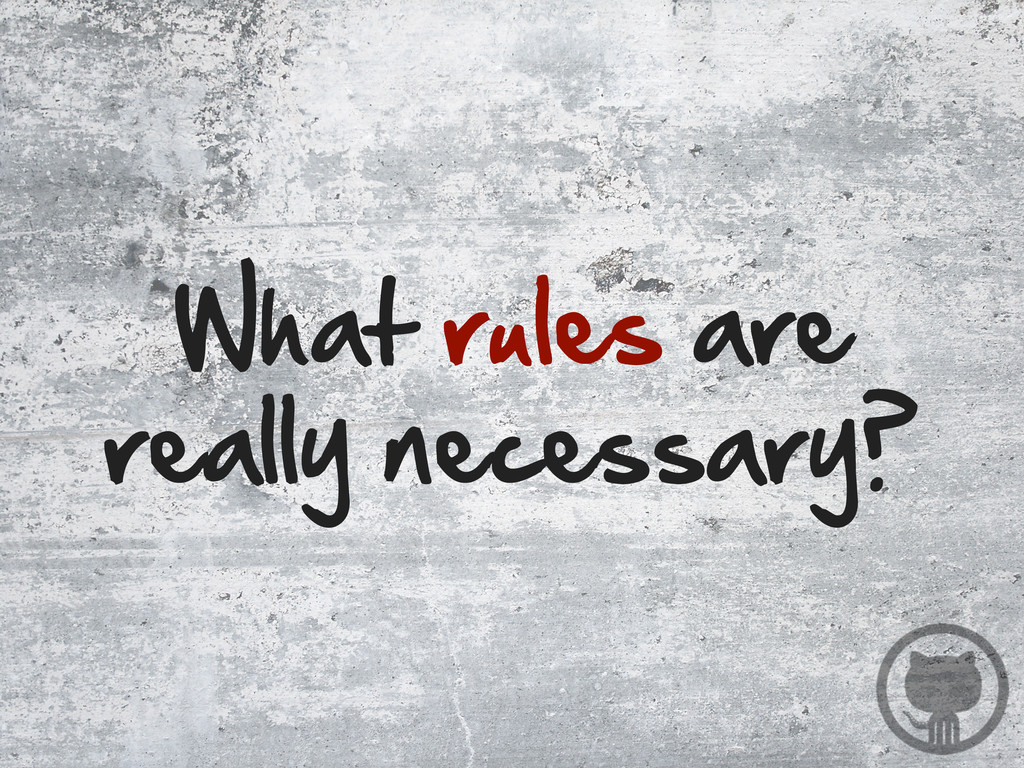 What rules are  really necessary?
