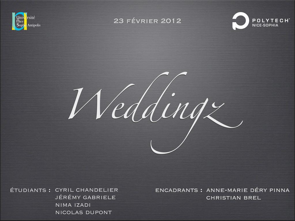 Weddingz étudiants : cyril chandelier jérémy ga...
